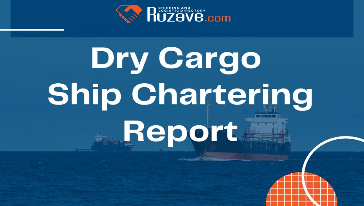 Ruzave Dry Cargo Ship Chartering Report - august 2nd Week