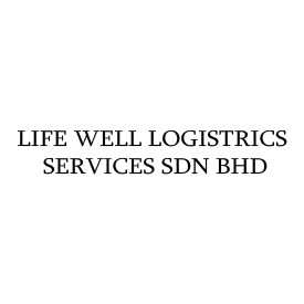LIFE WELL LOGISTRICS SERVICES SDN BHD